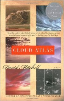 Cloud Atlas By: David Mitchell