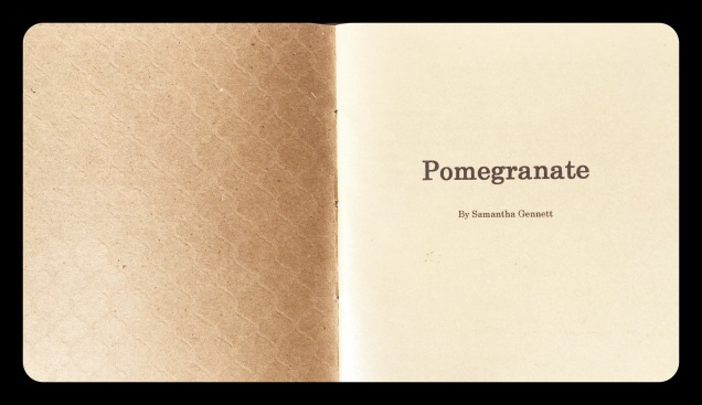 "Cover to Sam Gennett's chapbook, ""Pomegranate"""